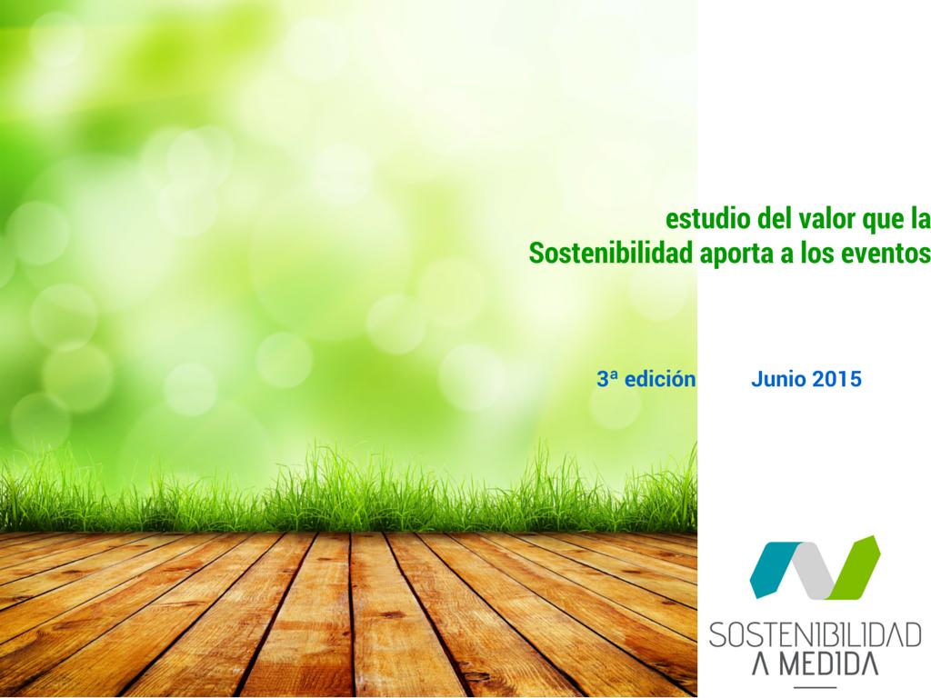 Sostenibilidad para eventos, Eventos sostenibles
